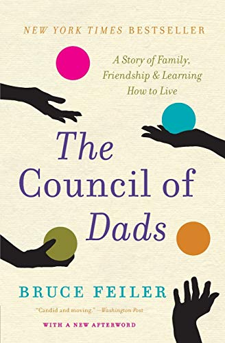 9780061778773: The Council of Dads: A Story of Family, Friendship & Learning How to Live