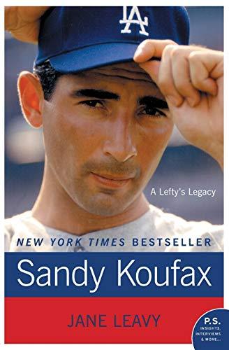 9780061779008: Sandy Koufax: A Lefty's Legacy