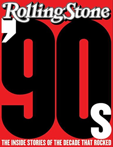 9780061779206: The 90s: The Inside Stories from the Decade That Rocked
