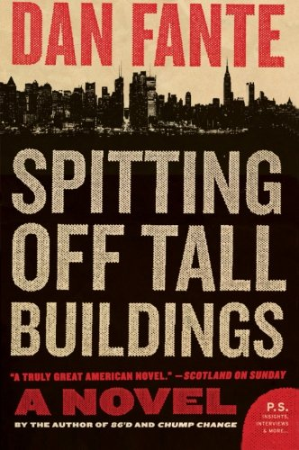 9780061779237: Spitting Off Tall Buildings: A Novel