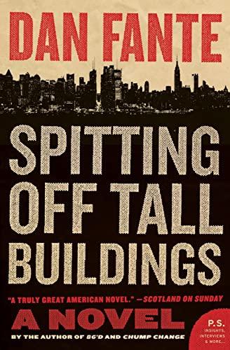 9780061779237: Spitting Off Tall Buildings: A Novel