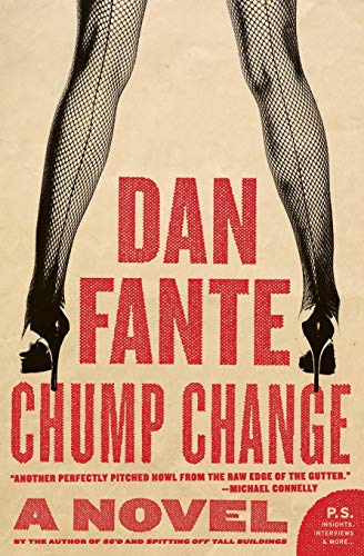9780061779244: Chump Change: A Novel
