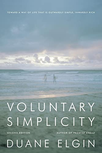 9780061779268: Voluntary Simplicity Second Revised Edition: Toward a Way of Life That Is Outwardly Simple, Inwardly Rich
