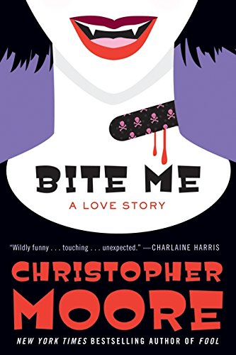 Bite Me: A Love Story (SIGNED)