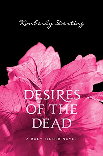 9780061779848: Desires of the Dead: A Body Finder Novel
