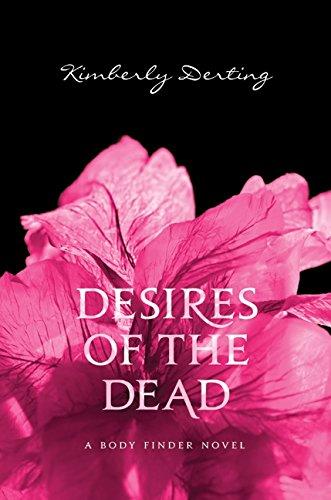 9780061779848: Desires of the Dead: A Body Finder Novel
