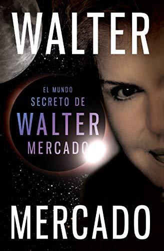 9780061780059: El mundo secreto de Walter Mercado (Spanish Edition)