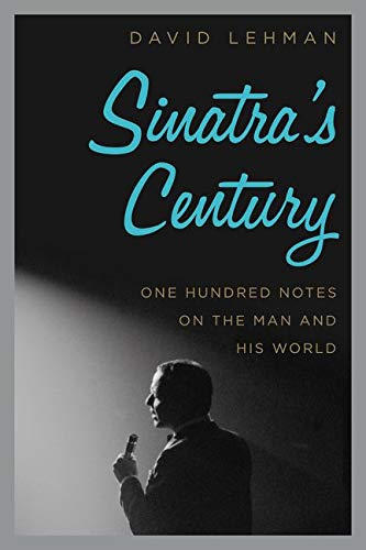 9780061780066: Sinatra's Century: One Hundred Notes on the Man and His World