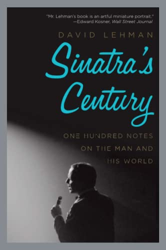 9780061780073: Sinatra's Century: One Hundred Notes on the Man and His World