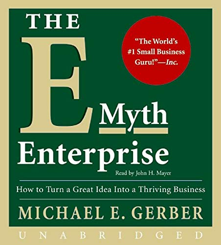 9780061780097: The E-Myth Enterprise CD: How to Turn A Great Idea Into a Thriving Business