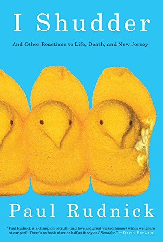 9780061780189: I Shudder: And Other Reactions to Life, Death, and New Jersey
