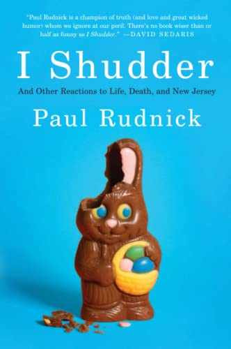 9780061780196: I Shudder: And Other Reactions to Life, Death, and New Jersey