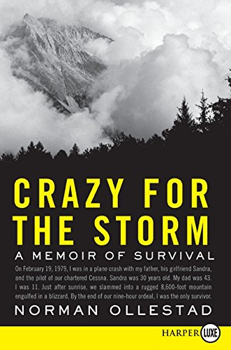 9780061782084: Crazy for the Storm: A Memoir of Survival