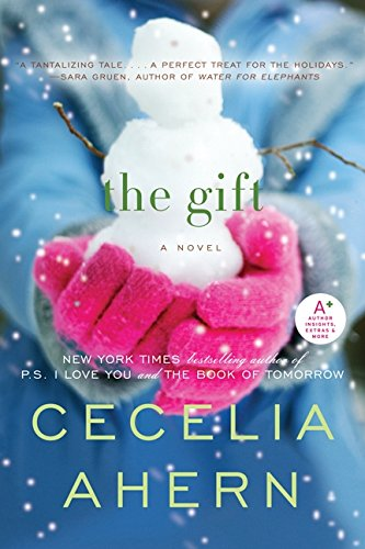The Gift: Ahern, Cecelia