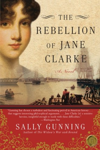 9780061782152: The Rebellion of Jane Clarke: A Novel