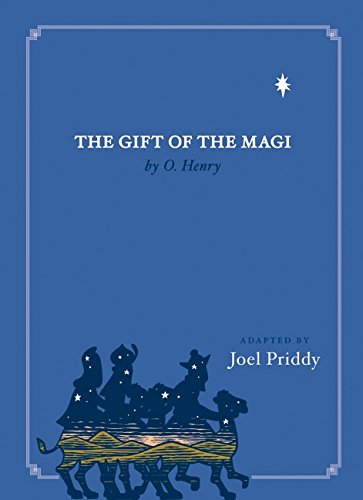 The Gift of the Magi: Priddy, Joel, Henry, O.