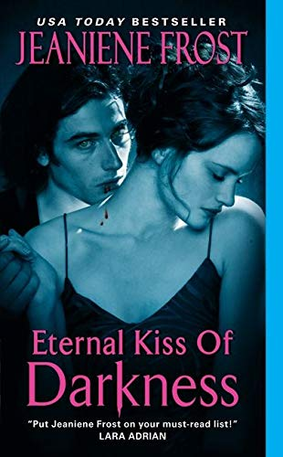9780061783166: Eternal Kiss of Darkness (Night Huntress World, Book 2)