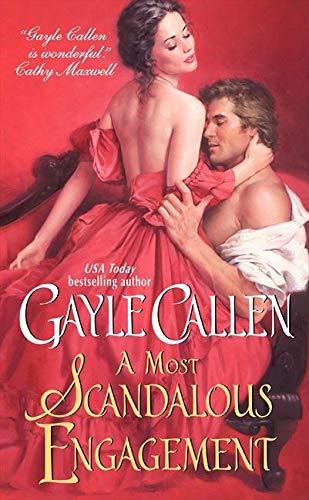 A Most Scandalous Engagement (Scandalous Lady): Callen, Gayle
