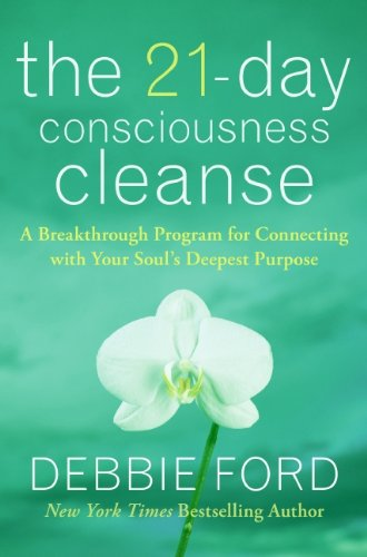 9780061783647: The 21-Day Consciousness Cleanse: A Breakthrough Program for Connecting with Your Soul's Deepest Purpose