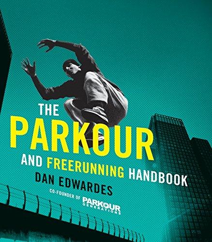 9780061783678: The Parkour & Freerunning Handbook