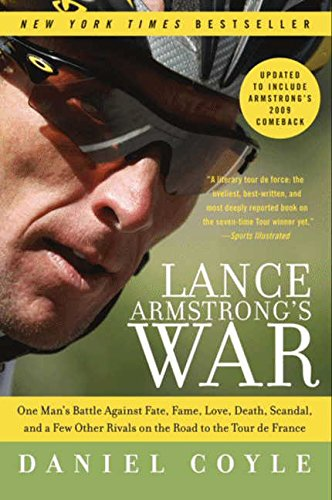 9780061783715: Lance Armstrong's War: One Man's Battle Against Fate, Fame, Love, Death, Scandal, and a Few Other Rivals on the Road to the Tour de France