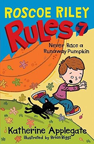 9780061783722: Roscoe Riley Rules #7: Never Race a Runaway Pumpkin (Roscoe Riley Rules (Hardcover))