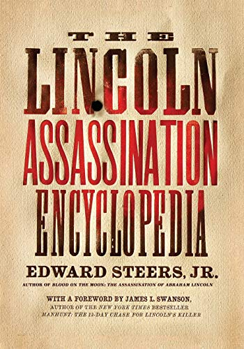 9780061787751: The Lincoln Assassination Encyclopedia