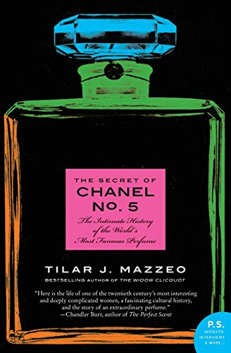 9780061791031: The Secret of Chanel No. 5: The Intimate History of the World's Most Famous Perfume