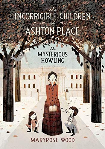 9780061791055: The Incorrigible Children of Ashton Place: Book I: The Mysterious Howling