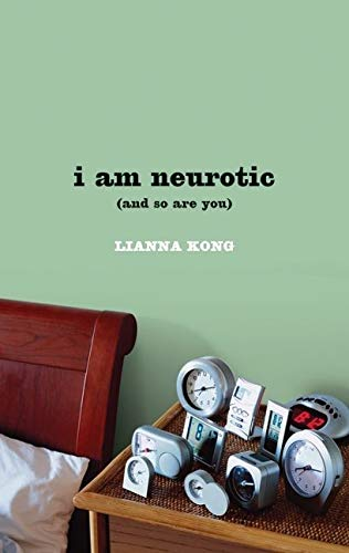 9780061791475: i am neurotic: (and so are you)