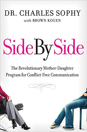 9780061791574: Side by Side: The Revolutionary Mother-Daughter Program for Conflict-Free Communication
