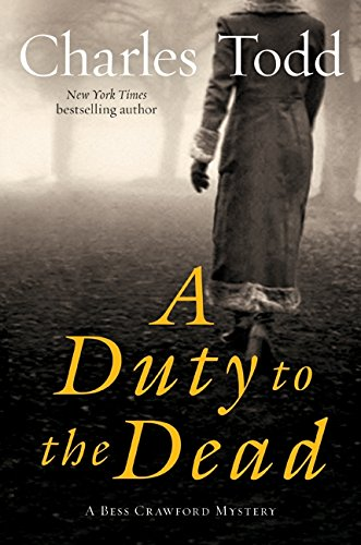 9780061791765: A Duty to the Dead (Bess Crawford)