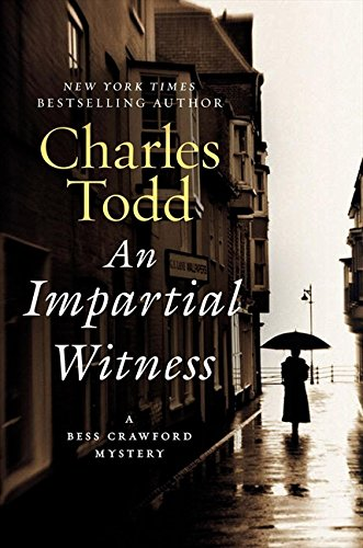 9780061791789: An Impartial Witness: A Bess Crawford Mystery