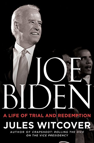 9780061791987: Joe Biden: A Life of Trial and Redemption