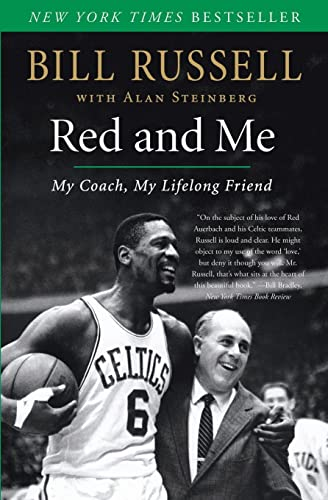 Red and Me: My Coach, My Lifelong Friend: Russell, Bill; Steinberg, Alan J.