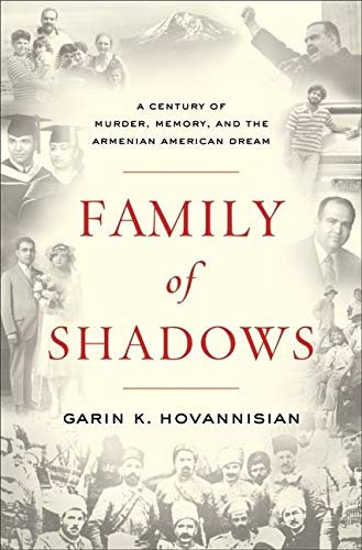9780061792083: Family of Shadows: A Century of Murder, Memory, and the Armenian American Dream