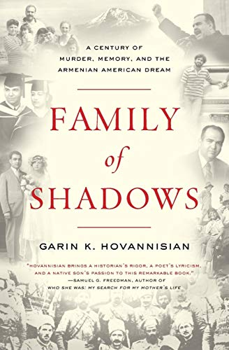 9780061792144: Family of Shadows: A Century of Murder, Memory, and the Armenian American Dream