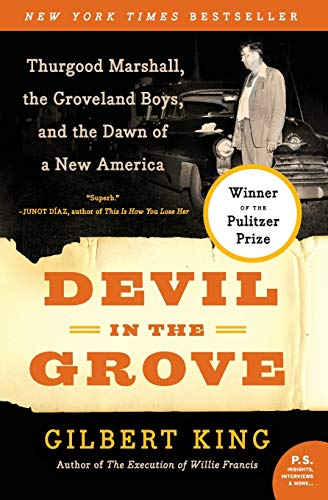9780061792267: Devil in the Grove: Thurgood Marshall, the Groveland Boys, and the Dawn of a New America
