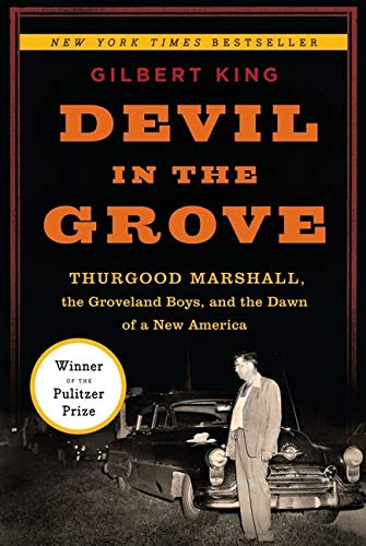 9780061792281: Devil in the Grove: Thurgood Marshall, the Groveland Boys, and the Dawn of a New America