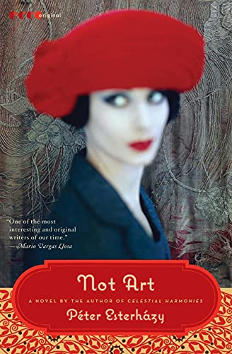 9780061792960: Not Art: A Novel