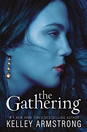The Gathering: Armstrong, Kelley
