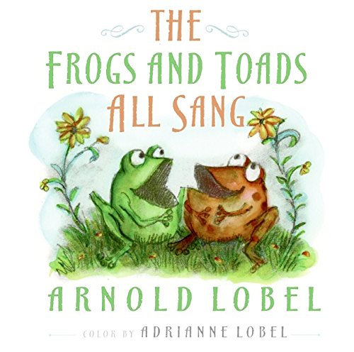 9780061800221: The Frogs and Toads All Sang