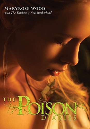 9780061802362: The Poison Diaries (Poison Diaries Trilogy)