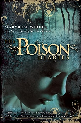 9780061802386: The Poison Diaries