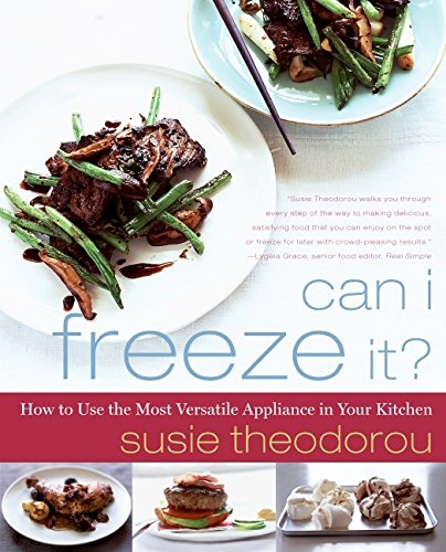 9780061802461: Can I Freeze It?: How to Use the Most Versatile Appliance in Your Kitchen
