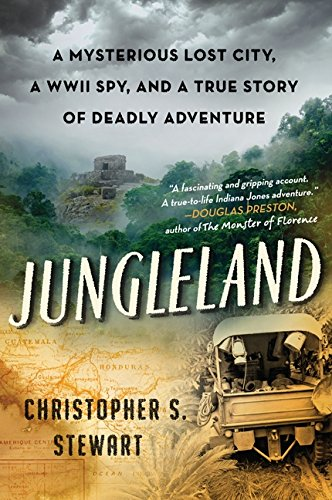 9780061802546: Jungleland: A Mysterious Lost City, a WWII Spy, and a True Story of Deadly Adventure