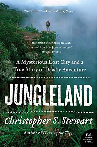 9780061802553: Jungleland: A Mysterious Lost City and a True Story of Deadly Adventure (P.S.)