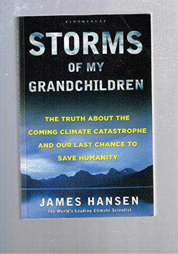 9780061802607: Storms of My Grandchildren