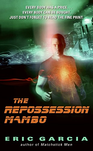 9780061802836: The Repossession Mambo