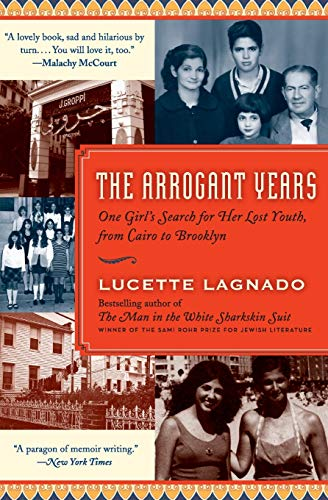 9780061803697: The Arrogant Years: One Girl's Search for Her Lost Youth, from Cairo to Brooklyn